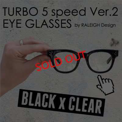 "画像1: TURBO 5 speed Ver.2 ""通称ターボ II"" EYE GLASSES (by RALEIGH Design)[BK x CL]"